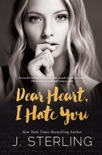 Dear Heart, I Hate You book summary, reviews and downlod