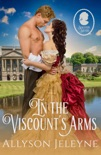 In The Viscount's Arms book summary, reviews and download