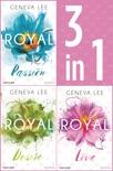 Die Royals-Saga 1-3: - Royal Passion / Royal Desire / Royal Love book summary, reviews and downlod