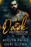 Dark Protector book summary, reviews and download