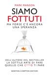Siamo fottuti book summary, reviews and downlod