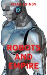 Robots and Empire book summary, reviews and downlod
