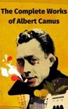 The Complete Works of Albert Camus book summary, reviews and download