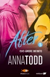 After 5. Amore infinito book summary, reviews and downlod
