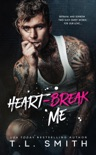 Heartbreak Me book summary, reviews and download