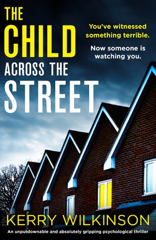 The Child Across the Street by StoryFire Ltd book summary, reviews and downlod