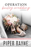Operation Bailey Wedding book summary, reviews and downlod