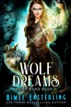 Wolf Dreams book summary, reviews and downlod
