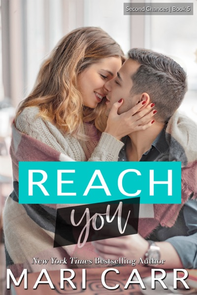 Reach You by Mari Carr Book Summary, Reviews and E-Book Download