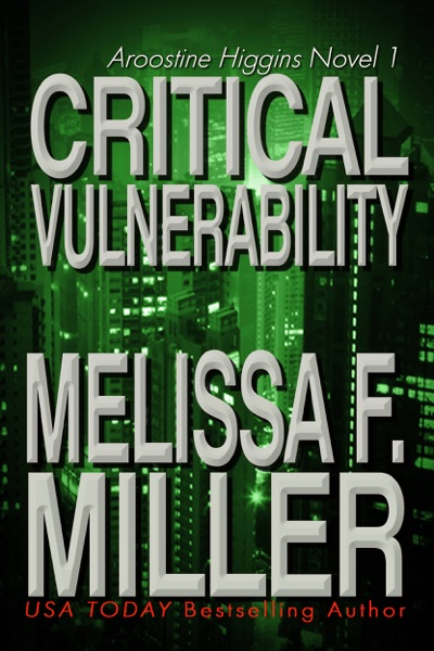 Critical Vulnerability by Melissa F. Miller Book Summary, Reviews and E-Book Download