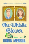 The Whistle Blower book summary, reviews and download