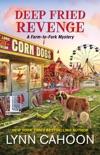 Deep Fried Revenge book summary, reviews and downlod