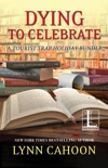 Dying to Celebrate book summary, reviews and downlod