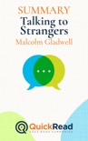"""Summary of """"Talking to Strangers"""" by Malcolm Gladwell book summary, reviews and downlod"""
