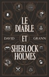 Le Diable et Sherlock Holmes book summary, reviews and downlod