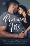 Promise Me: A Second Chance Romance book summary, reviews and downlod