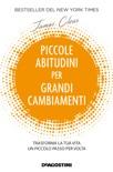 Piccole abitudini per grandi cambiamenti book summary, reviews and downlod