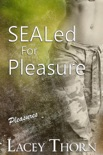 SEALed for Pleasure book summary, reviews and downlod