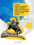 """""""Legal asymmetry"""" in the context of liability of the state and state sponsored cyber-attacks actors e-book"""