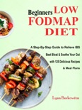 Beginners LOW-FODMAP Diet book summary, reviews and download