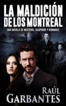 La maldición de los Montreal: Una novela de misterio, suspense y romance