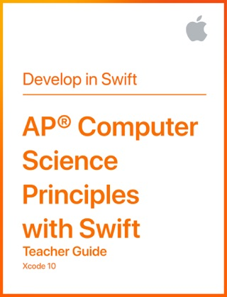 AP® Computer Science Principles with Swift Teacher Guide by Apple Education E-Book Download