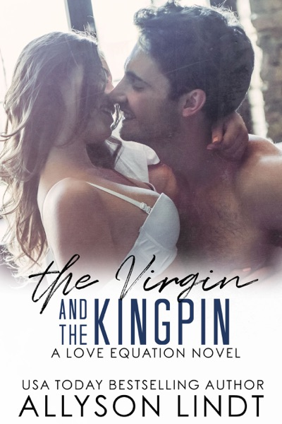 The Virgin and the Kingpin by Allyson Lindt Book Summary, Reviews and E-Book Download