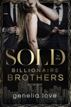 Sold to the Billionaire Brothers book summary, reviews and download