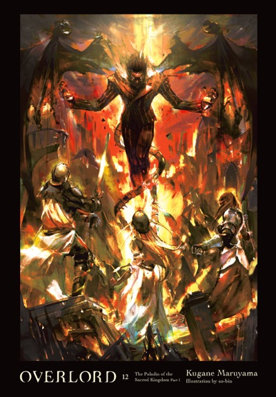 Overlord, Vol. 12 (light novel) by Kugane Maruyama & so-bin Book Summary, Reviews and E-Book Download