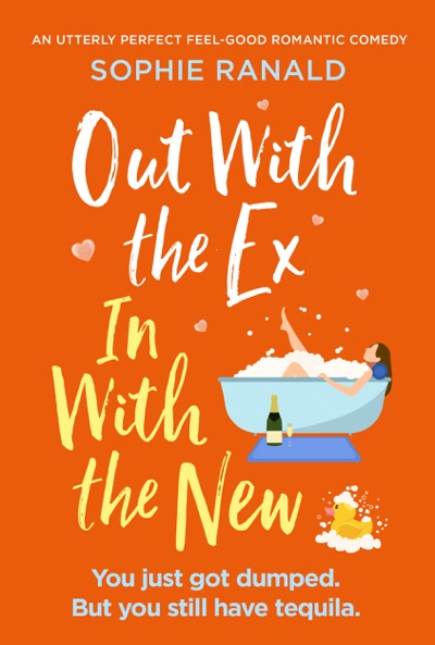 Out with the Ex, In with the New by Sophie Ranald Book Summary, Reviews and E-Book Download