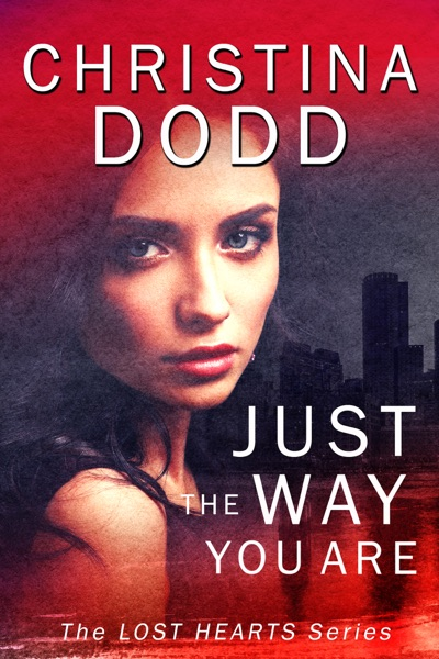 Just The Way You Are by Christina Dodd Book Summary, Reviews and E-Book Download