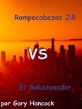 Rompecabezas Jill vs El Solucionador book summary, reviews and download