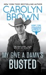 My Give a Damn's Busted book summary, reviews and downlod