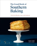 The Good Book of Southern Baking book summary, reviews and download