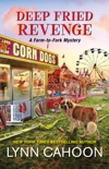 Deep Fried Revenge book summary, reviews and downlod