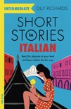 Short Stories in Italian for Intermediate Learners book summary, reviews and download