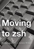Moving to zsh book image
