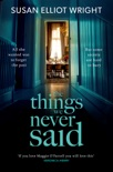 The Things We Never Said book summary, reviews and downlod