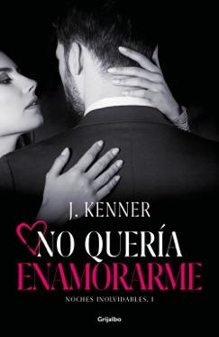 No quería enamorarme (Noches inolvidables 1) E-Book Download