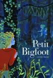 Petit Bigfoot - tome 1 book summary, reviews and downlod