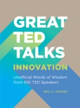 Great TED Talks: Innovation book summary, reviews and download