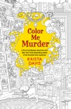 Color Me Murder book summary, reviews and download