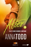 After 3. Come mondi lontani book summary, reviews and downlod