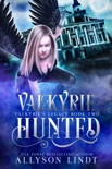 Valkyrie Hunted book summary, reviews and downlod