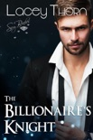The Billionaire's Knight book summary, reviews and downlod