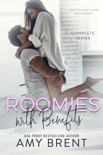 Roomies with Benefits - Complete Series book summary, reviews and downlod