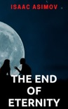 The End of Eternity book summary, reviews and downlod