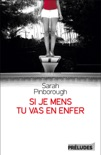Si je mens, tu vas en enfer book summary, reviews and downlod