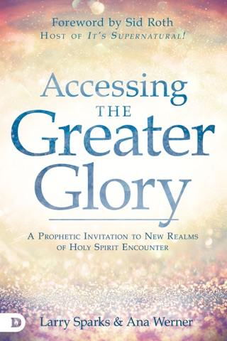 Accessing the Greater Glory E-Book Download