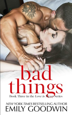 Bad Things (Cole & Ana #1) E-Book Download